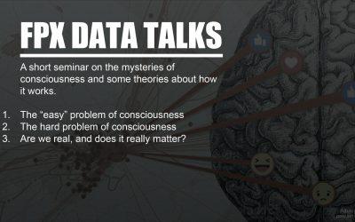 FPX Talk: Mysterierna kring medvetenheten